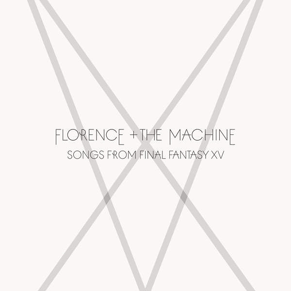 ffxv florence and the machine