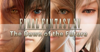 FFXV Dawn of the Future 2
