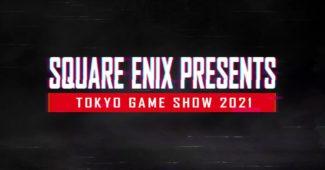 Square Enix Presents TGS 2021